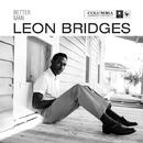 Better Man/Leon Bridges