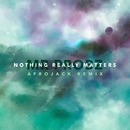 Nothing Really Matters (Afrojack Remix Radio Edit)/Mr. Probz