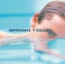IMPRESSIVE/THE SQUARE/T-スクェア