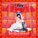 Rally Go Round/LiSA