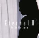 Eternal II/松田聖子