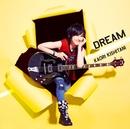 DREAM/岸谷 香