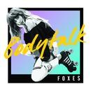Body Talk/Foxes