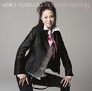 My pure melody/松田聖子
