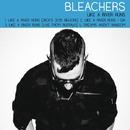 Like a River Runs/Bleachers