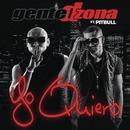 Yo Quiero (Si Tu Te Enamoras) feat. Pitbull/Gente De Zona