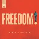 Freedom/Pharrell Williams