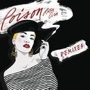 Poison (The Remixes)/Rita Ora