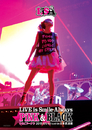 LiVE is Smile Always~PiNK&BLACK~in日本武道館「いちごドーナツ」/LiSA