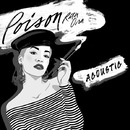 Poison (Acoustic)/Rita Ora