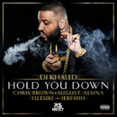 Hold You Down feat. Chris Brown, August Alsina, Future, Jeremih/DJ Khaled