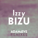 Adam & Eve (Remixes)/Izzy Bizu