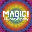 #SundayFunday/MAGIC!