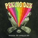 Songs to Sweat to/Peking Duk