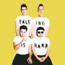 TALKING IS HARD(Japan Version)/WALK THE MOON