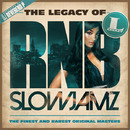 The Legacy of Rn'B Slow Jamz/ヴァリアス