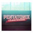 Cheerleader/Pentatonix