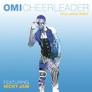 Cheerleader (Felix Jaehn Remix) feat. Nicky Jam/Omi