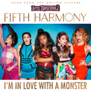 I'm In Love With a Monster/Fifth Harmony