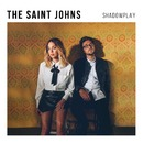 Shadowplay/The Saint Johns