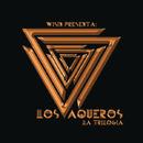 Los Vaqueros: La Trilogia/Wisin