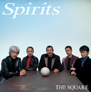 SPIRITS/THE SQUARE/T-スクェア