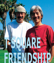 FRIENDSHIP/THE SQUARE/T-スクェア