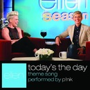 Today's The Day/P!NK