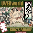 UVERworld KING'S PARADE at Yokohama Arena/UVERworld