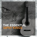 The Essential Gipsy Kings/GIPSY KINGS