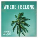 Where I Belong (Radio Edit)/Daddy's Groove