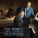 The Silver Lining- The Songs of Jerome Kern/Tony Bennett & Bill Charlap