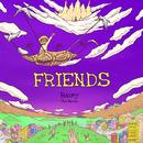 Friends feat. Tom Morello/Raury