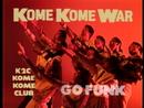 KOME KOME WAR/米米CLUB