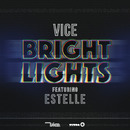 Bright Lights feat. Estelle (Radio Edit)/Vice