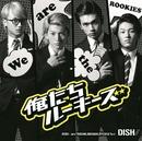 俺たちルーキーズ/DISH//