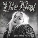 Love Stuff/Elle King