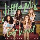 Get Weird(Deluxe)/Little Mix