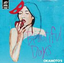 Beautiful Days (TV Size)/OKAMOTO'S