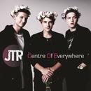 Centre Of Everywhere/JTR