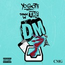 Down In the DM/Yo Gotti