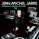 Essential Recollection/Jean-Michel Jarre