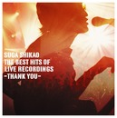 THE BEST HITS OF LIVE RECORDINGS~THANK YOU~(Digital)/スガ シカオ