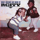 What Dreams Are Made Of (Japan Version)/R. City