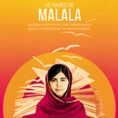 He Named Me Malala (Original Motion Picture Soundtrack)/Thomas Newman
