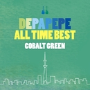 DEPAPEPE ALL TIME BEST~COBALT GREEN~/DEPAPEPE