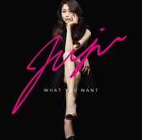 WHAT YOU WANT/JUJU
