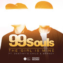 The Girl Is Mine featuring Destiny's Child & Brandy (Club Mix)/99 Souls