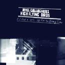 If I Had A Gun.../Noel Gallagher's High Flying Birds