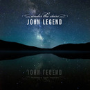 Under The Stars/John Legend